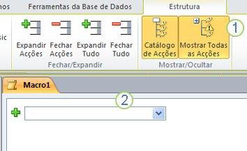 Separador de estrutura de macros do Access 2010.