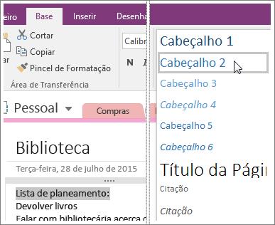 Captura de ecrã do menu pendente Estilos no OneNote 2016.