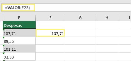 Célula F23 com fórmula: =VALOR(E23) e o resultado de 107,71