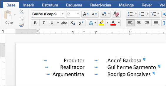 Um exemplo apresenta texto alinhado com tabulações na régua.