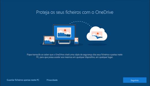 """Captura de ecrã a mostrar a página """"Proteja os seus ficheiros com o OneDrive"""" na configuração do Windows 10"""