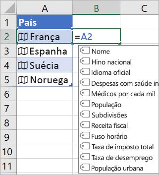 """A Célula A2 contém """"França"""", a Célula B2 contém =A2. O menu Conclusão automática de fórmulas é apresentado com campos do registo ligado"""