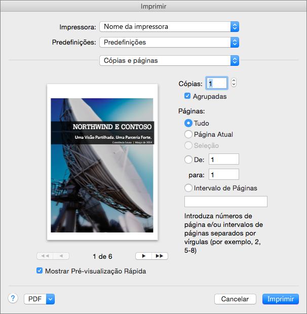 Em Imprimir, nas definições Cópias e Páginas, pode pré-visualizar páginas e especificar as páginas e o número de cópias a imprimir.