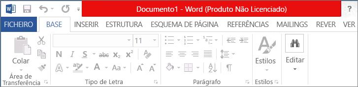 Mostra a mensagem Produto Não Licenciado na barra de título vermelha, a interface desativada e a faixa de mensagem