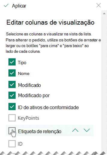 """Selecione """"Label retenção"""" para tornar a coluna visível na biblioteca ou lista."""