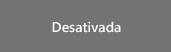 Desativada