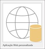 Ícone da opção Aplicação Web personalizada do Access