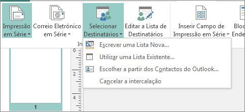 Opções do botão Selecionar Destinatários no separador Mailings