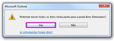 Clique em Sim para confirmar que quer eliminar permanentemente todo o conteúdo da pasta.