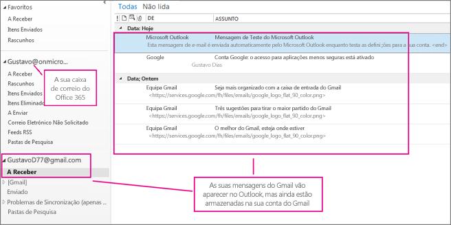 Após adicionar a sua conta do Gmail, verá duas contas no Outlook