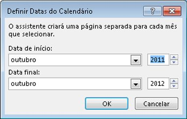 Defina as datas do calendário nesta caixa de diálogo.