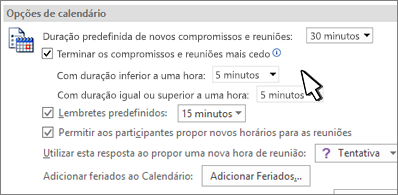 Caixa de diálogo Opções de Calendário, com a caixa de verificação Terminar os compromissos e reuniões mais cedo selecionada