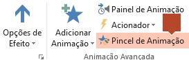 O Pincel de Animação está disponível no friso da barra de ferramentas Animação quando um objeto animado estiver selecionado num diapositivo