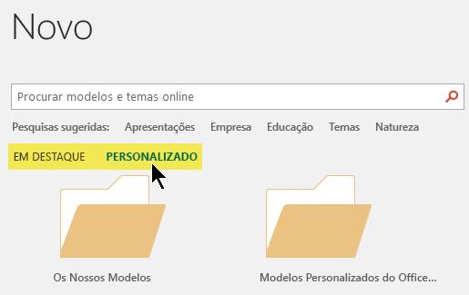 Os separadores aparecem na caixa de pesquisa se as localizações personalizadas tiverem sido definidas para armazenar modelos