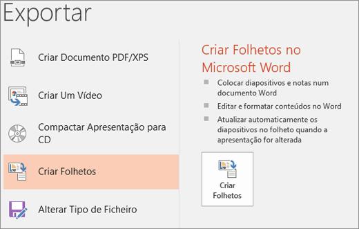 Recorte de ecrã da interface de utilizador do PowerPoint a mostrar Ficheiro > Exportar > Criar Folhetos.