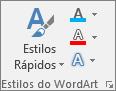 Grupo Estilos do WordArt a mostrar apenas ícones