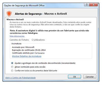 Caixa de diálogo Opções de Segurança, considerar um editor fidedigno