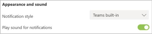 Screenshot das definições de aparência e som em Equipas. Para o estilo de notificação e som de reprodução para notificações