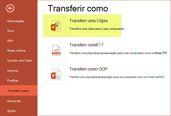 Utilizar transferir uma cópia para guardar a apresentação no seu computador