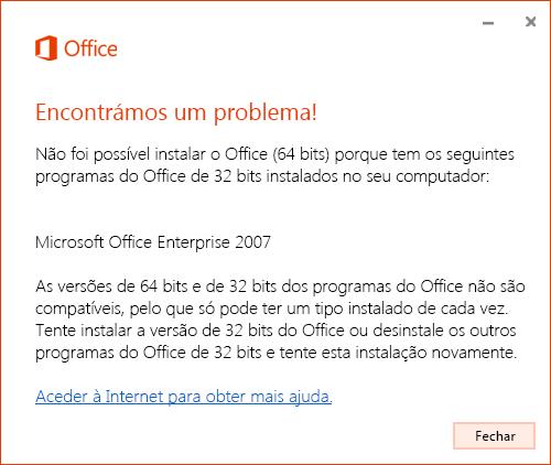Não pode utilizar versões do Office de 32 bits e de 64 bits em simultâneo