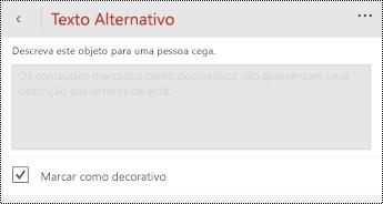 Marcar como opção decorativo selecionada na caixa de diálogo texto alternativo para o PowerPoint para Windows Phone.