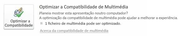 Optimizar os elementos multimédia para compatibilidade