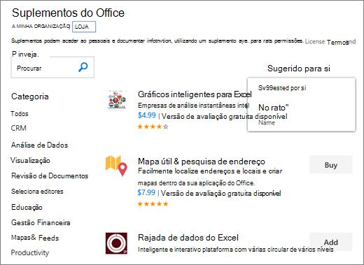 """Captura de ecrã da secção de arquivo da página de suplementos do Office, onde pode procurar um suplemento pela sua classificação, o nome, ou utilize a opção """"Sugeridos para si"""". Também pode utilizar a caixa de pesquisa para localizar um suplemento."""