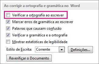 A opção Verificar a ortografia ao escrever