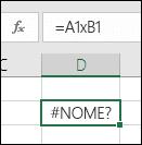 Erro #NOME? ao utilizar x com referências de células em vez de * para a multiplicação