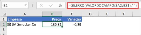 """Obter um preço das ações da empresa e ignorar os erros com a fórmula =SE.ERRO(VALORDOCAMPO($A2;B$1);"""""""")"""