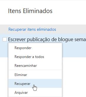 Captura de ecrã a mostrar o menu Recuperar Itens Eliminados