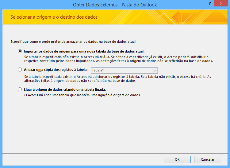 Selecione para importar, anexar ou ligar a uma pasta do Outlook.