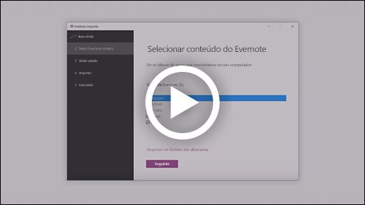 Vídeo do importador do OneNote