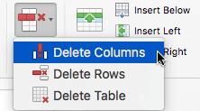 Selecione o botão Eliminar e, em seguida, escolha eliminar colunas ou eliminar linhas.