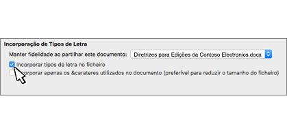 """Caixa de diálogo de Incorporação de Tipos de Letra com a caixa de verificação """"Incorporar tipo de letra no ficheiro"""" selecionada"""