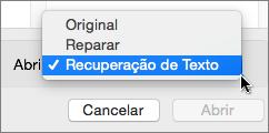 Clique em Abrir > Recuperar Texto e, em seguida, abra o documento danificado e experimente a recuperação