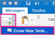 Selecione a seta junto ao botão Enviar para adiar o envio do seu email