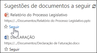 Selecione Seguir em qualquer documento sugerido para o adicionar à lista Documentos Seguidos do Office 365.
