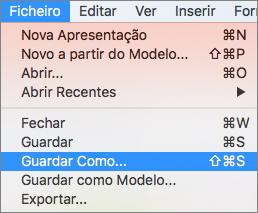 Mostra o Menu Ficheiro > Guardar Como no PowerPoint 2016 para Mac.