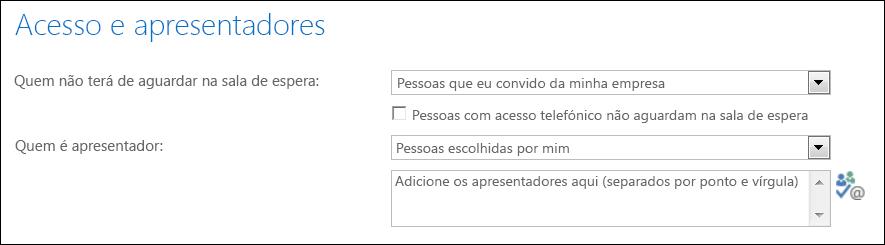 Captura de ecrã da caixa de diálogo Acesso e Apresentadores