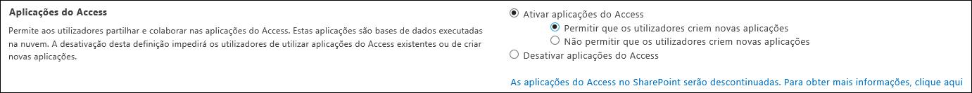 Captura de ecrã a mostrar as definições da aplicação Access na página Centro de Administração do SharePoint