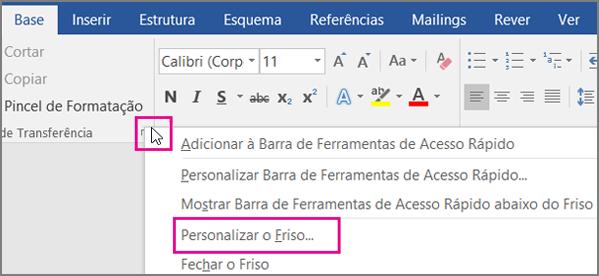 Coloque o rato sobre qualquer espaço vazio na faixa de vistas e clique com o botão direito do rato e, em seguida, selecione personalizar o Ribbon.