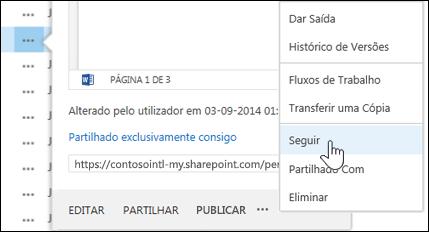 Selecione o comando Seguir no menu do cartão do OneDrive para Empresas para seguir um documento.