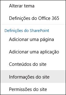 Captura de ecrã a mostrar a opção do menu Informações do Site do SharePoint.
