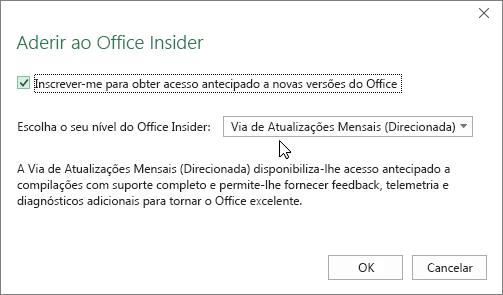 Caixa de diálogo Aderir ao Office Insider com a opção de nível Via de Atualizações Mensais (Direcionada)