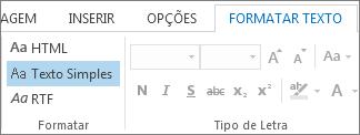Opções de formatar mensagem no separador Formatar Texto