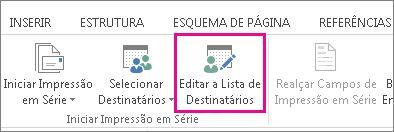 Captura de ecrã a mostrar o separador Mailings no Word, com o comando Editar Lista de Destinatários realçado.