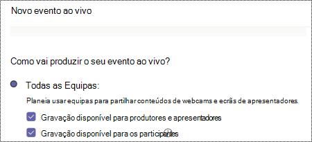 Caixa de diálogo para selecionar opções de gravação para um evento ao vivo das Equipas ao agendar o evento.