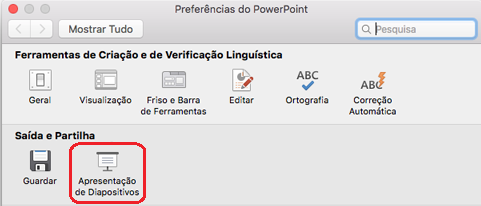 Na caixa de diálogo Preferências do PowerPoint, em Saída e Partilha, clique em Apresentação de Diapositivos.