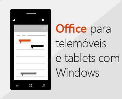 Clique para configurar as aplicações do Office para dispositivos móveis num dispositivo Windows 10